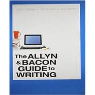 Allyn & Bacon Guide to Writing, The & Writer -- ValuePack Access Card Package by Ramage, John D.; Bean, John C.; Johnson, June, 9780133938050