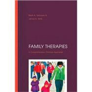 Family Therapies: A Comprehensive Christian Appraisal by Yarhouse, Mark A., 9780830828050