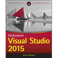 Professional Visual Studio 2015 by Johnson, Bruce, 9781119068051