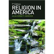 Religion in America by Corbett-Hemeyer; Julia, 9781138188051