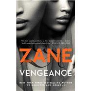 Vengeance A Novel by Zane, 9781501108051