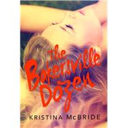 The Bakersville Dozen by Mcbride, Kristina, 9781510708051