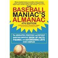 The Baseball Maniac's Almanac by Sugar, Bert Randolph; Shea, Stuart (CON); Samelson, Ken (CON), 9781613218051