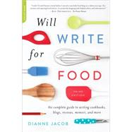 Will Write for Food by Jacob, Dianne, 9780738218052