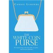 The White Coin Purse (9781796078053N 9781796078053) photo