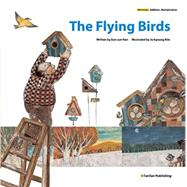 The Flying Birds by Han, Eun-sun; Kim, Ju-kyoung, 9781939248053