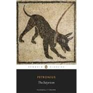 The Satyricon by Petronius; Sullivan, J. P.; Morales, Helen; Morales, Helen (CON), 9780140448054