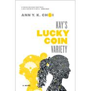 Kay's Lucky Coin Variety by Choi, Ann, 9781476748054