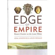 Edge of Empire by Lendering, Jona; Bosman, Arjen, 9789490258054
