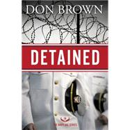 Detained by Brown, Don, 9780310338055