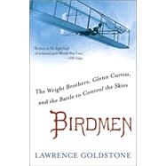 Birdmen by Goldstone, Lawrence, 9780345538055