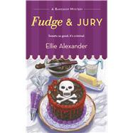 Fudge and Jury by Alexander, Ellie, 9781250088055
