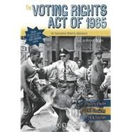The Voting Rights Act of 1965: An Interactive History Adventure by Burgan, Michael, 9781491418055