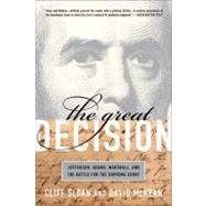The Great Decision by Sloan, Cliff; McKean, David, 9781586488055