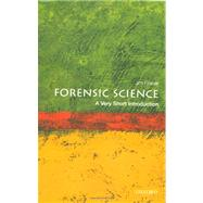 Forensic Science: A Very Short Introduction by Fraser, Jim, 9780199558056