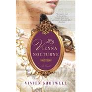 Vienna Nocturne by Shotwell, Vivien, 9780385678056