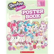 Pullout Poster Book (Shopkins: Shoppies) by Scholastic; Scholastic, 9781338118056