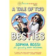 A Tale of Two Besties by Rossi, Sophia, 9781595148056