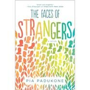 The Faces of Strangers by Padukone, Pia, 9780778318057