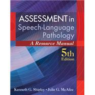 Assessment in Speech-Language Pathology by Shipley/McAfee, 9781285198057