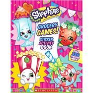 Grocery Games! (Shopkins Jumbo Sticker Activity Book) by Unknown, 9781338038057