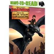 How to Pick Your Dragon by David, Erica, 9781481428057