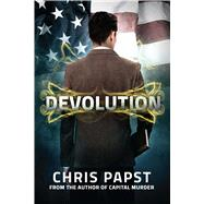Devolution by Papst, Christopher J., 9781618688057