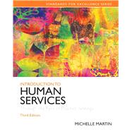 Introduction to Human Services Through the Eyes of Practice Settings by , 9780205848058