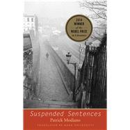 Suspended Sentences: Three Novellas by Modiano, Patrick; Polizzotti, Mark, 9780300198058