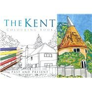 The Kent Colouring Book by History Press, 9780750968058