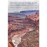 Voices from Bears Ears by Robinson, Rebecca; Strom, Stephen E.; Limerick, Patricia Nelson, 9780816538058