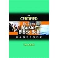 The Certified Six Sigma Master Black Belt Handbook by Kubiak, T. M., 9780873898058