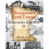 Minnesota's Lost Towns by Fochs, Rhonda, 9780878398058