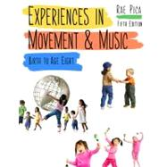 Experiences in Movement and Music by Pica, Rae, 9781111838058