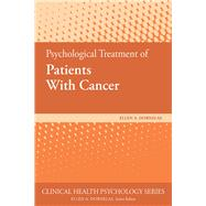 Psychological Treatment of Patients With Cancer by Dornelas, Ellen A., 9781433828058
