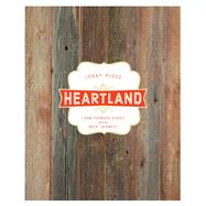 Heartland by Russo, Lenny; Thulen, Tom, 9781941868058