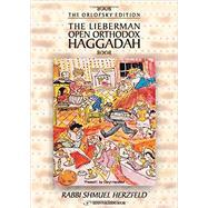 The Lieberman Open Orthodox Haggadah: The Orlofsky Edition by Herzfeld, Shmuel, Rabbi, 9789652298058