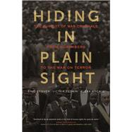 Hiding in Plain Sight by Stover, Eric; Peskin, Victor; Koenig, Alexa, 9780520278059