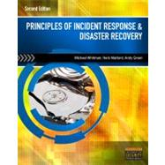 Principles of Incident Response and Disaster Recovery by Whitman, Michael E.; Mattord, Herbert J.; Green, Andrew, 9781111138059
