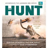 The Hunt by Fothergill, Alastair; Cordey, Huw; Attenborough, David, 9780300218060