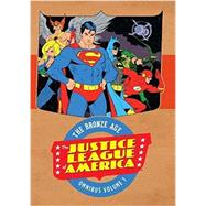 Justice League of America: The Bronze Age Omnibus Vol. 1 by O'NEIL, DENNIS, 9781401268060