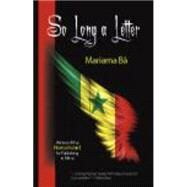 So Long a Letter by Ba, Mariama; Bode-Thomas, Modupe; Harrow, Kenneth W., 9781577668060