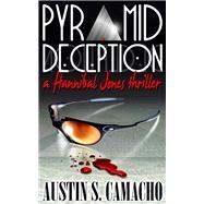 Pyramid Deception by Camacho, Austin S., 9781940758060