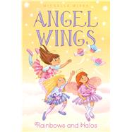 Rainbows and Halos by Misra, Michelle; Chaffey, Samantha, 9781481458061