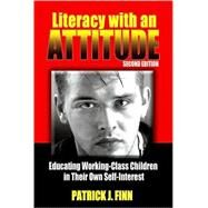 Literacy With an Attitude by Finn, Patrick J., 9781438428062