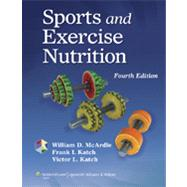 Sports and Exercise Nutrition by McArdle, William D.; Katch, Frank I.; Katch, Victor L., 9781451118063