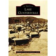 Lake Guntersville by Snow, Whitney A.; Snow, Barbara J., 9781467128063