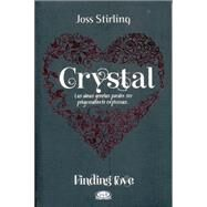 Crystal/ Seeking crystal by Stirling, Joss, 9789876128063