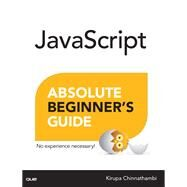 JavaScript Absolute Beginner's Guide by Chinnathambi, Kirupa, 9780789758064