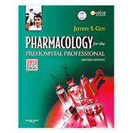 Pharmacology for the Prehospital Professional (Book with DVD) by Guy, Jeffrey S., M.D., 9781284038064